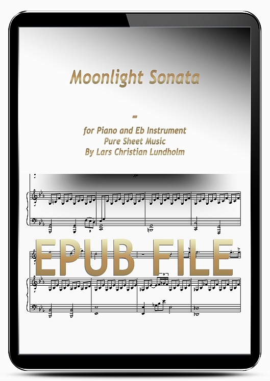 Thumbnail Moonlight Sonata for Piano and Eb Instrument (EPUB file), Pure Sheet Music as Ebook arranged by Lars Christian Lundholm