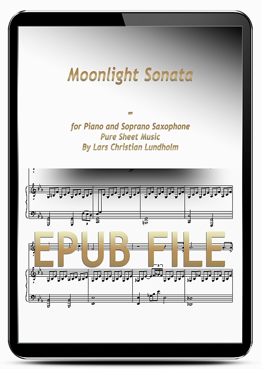 Thumbnail Moonlight Sonata for Piano and Soprano Saxophone (EPUB file), Pure Sheet Music as Ebook arranged by Lars Christian Lundholm