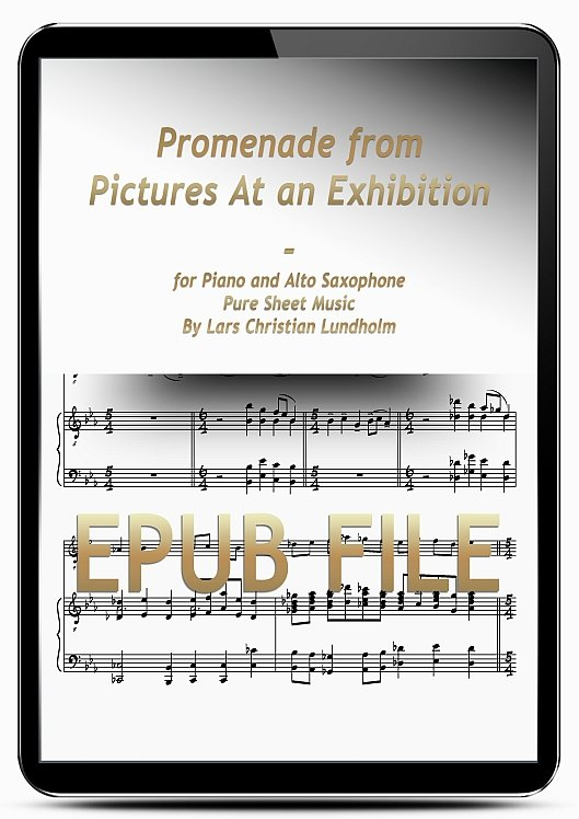 Thumbnail Promenade from Pictures At an Exhibition for Piano and Alto Saxophone (EPUB file), Pure Sheet Music as Ebook arranged by Lars Christian Lundholm
