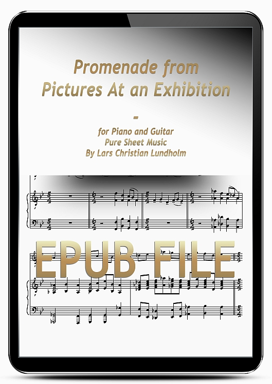 Thumbnail Promenade from Pictures At an Exhibition for Piano and Guitar (EPUB file), Pure Sheet Music as Ebook arranged by Lars Christian Lundholm