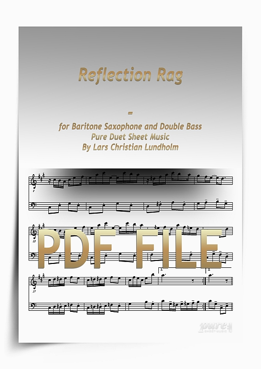 Thumbnail Reflection Rag for Baritone Saxophone and Double Bass (PDF file), Pure Sheet Music arranged by Lars Christian Lundholm