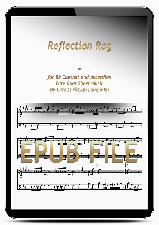 Thumbnail Reflection Rag for Bb Clarinet and Accordion (EPUB file), Pure Sheet Music as Ebook arranged by Lars Christian Lundholm