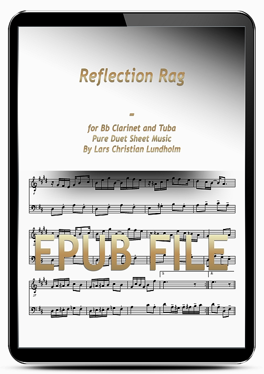 Thumbnail Reflection Rag for Bb Clarinet and Tuba (EPUB file), Pure Sheet Music as Ebook arranged by Lars Christian Lundholm