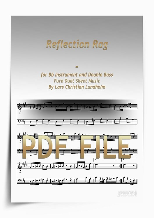 Thumbnail Reflection Rag for Bb Instrument and Double Bass (PDF file), Pure Sheet Music arranged by Lars Christian Lundholm