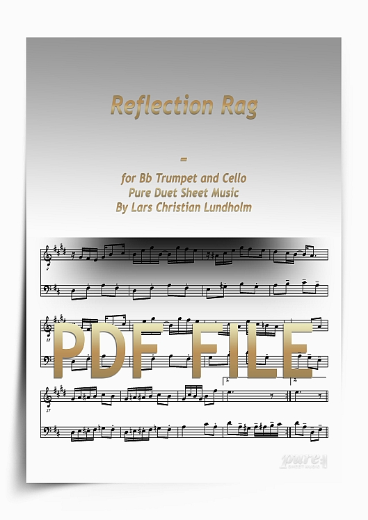 Thumbnail Reflection Rag for Bb Trumpet and Cello (PDF file), Pure Sheet Music arranged by Lars Christian Lundholm