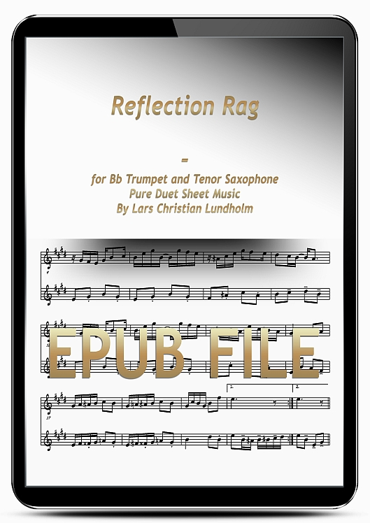 Thumbnail Reflection Rag for Bb Trumpet and Tenor Saxophone (EPUB file), Pure Sheet Music as Ebook arranged by Lars Christian Lundholm