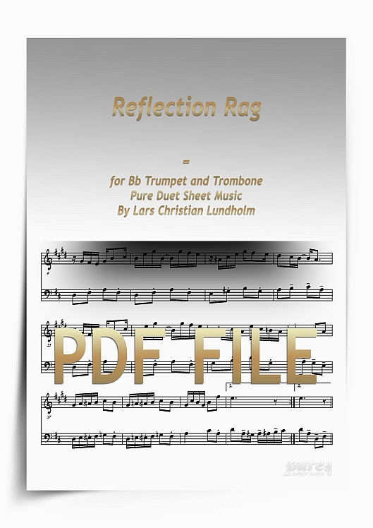 Thumbnail Reflection Rag for Bb Trumpet and Trombone (PDF file), Pure Sheet Music arranged by Lars Christian Lundholm