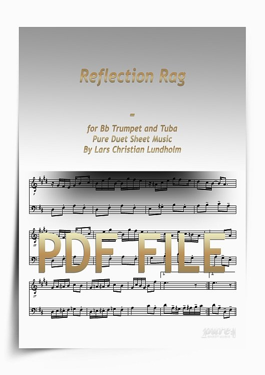 Thumbnail Reflection Rag for Bb Trumpet and Tuba (PDF file), Pure Sheet Music arranged by Lars Christian Lundholm