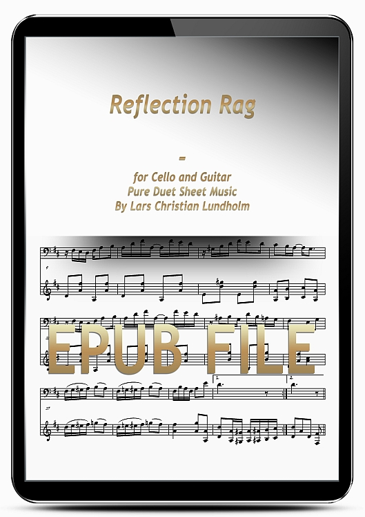 Thumbnail Reflection Rag for Cello and Guitar (EPUB file), Pure Sheet Music as Ebook arranged by Lars Christian Lundholm