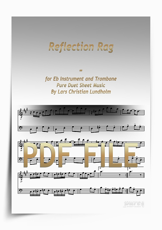 Thumbnail Reflection Rag for Eb Instrument and Trombone (PDF file), Pure Sheet Music arranged by Lars Christian Lundholm