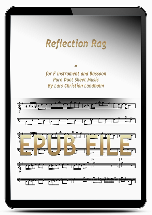 Thumbnail Reflection Rag for F Instrument and Bassoon (EPUB file), Pure Sheet Music as Ebook arranged by Lars Christian Lundholm