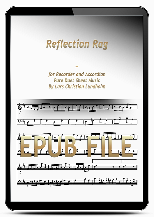 Thumbnail Reflection Rag for Recorder and Accordion (EPUB file), Pure Sheet Music as Ebook arranged by Lars Christian Lundholm