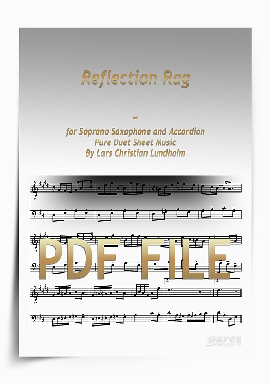 Thumbnail Reflection Rag for Soprano Saxophone and Accordion (PDF file), Pure Sheet Music arranged by Lars Christian Lundholm