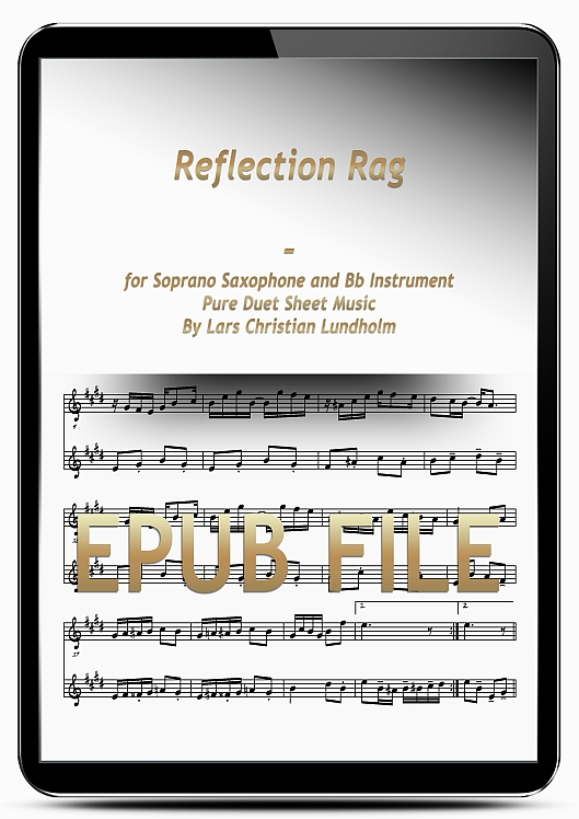 Thumbnail Reflection Rag for Soprano Saxophone and Bb Instrument (EPUB file), Pure Sheet Music as Ebook arranged by Lars Christian Lundholm