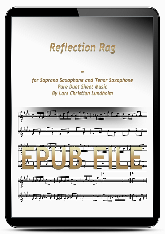 Thumbnail Reflection Rag for Soprano Saxophone and Tenor Saxophone (EPUB file), Pure Sheet Music as Ebook arranged by Lars Christian Lundholm