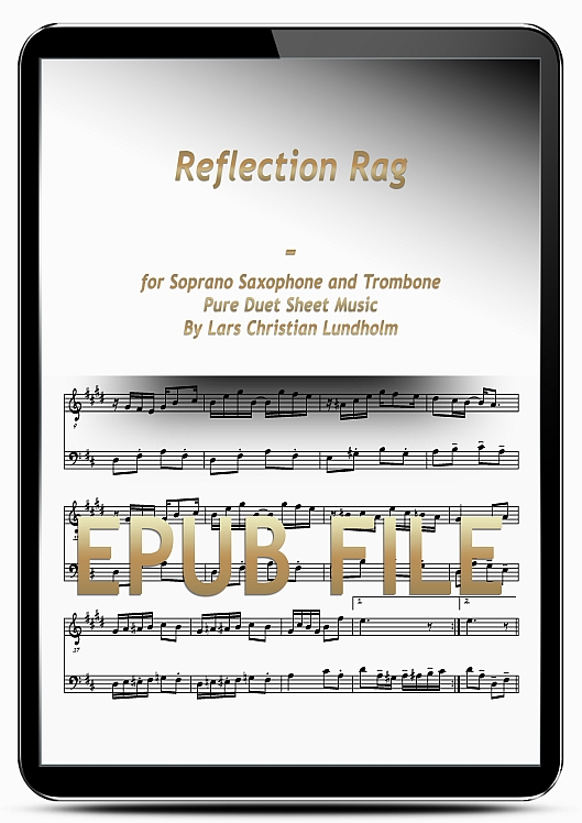 Thumbnail Reflection Rag for Soprano Saxophone and Trombone (EPUB file), Pure Sheet Music as Ebook arranged by Lars Christian Lundholm