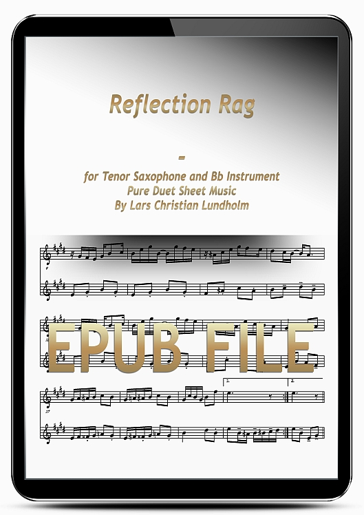 Thumbnail Reflection Rag for Tenor Saxophone and Bb Instrument (EPUB file), Pure Sheet Music as Ebook arranged by Lars Christian Lundholm
