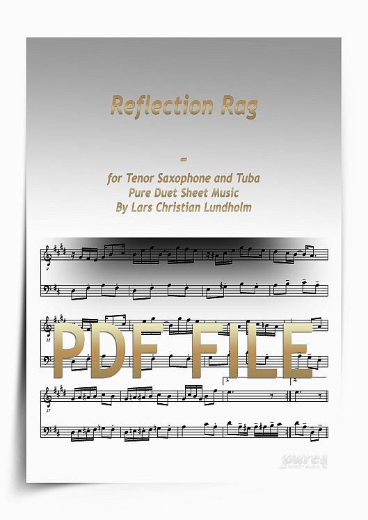 Thumbnail Reflection Rag for Tenor Saxophone and Tuba (PDF file), Pure Sheet Music arranged by Lars Christian Lundholm