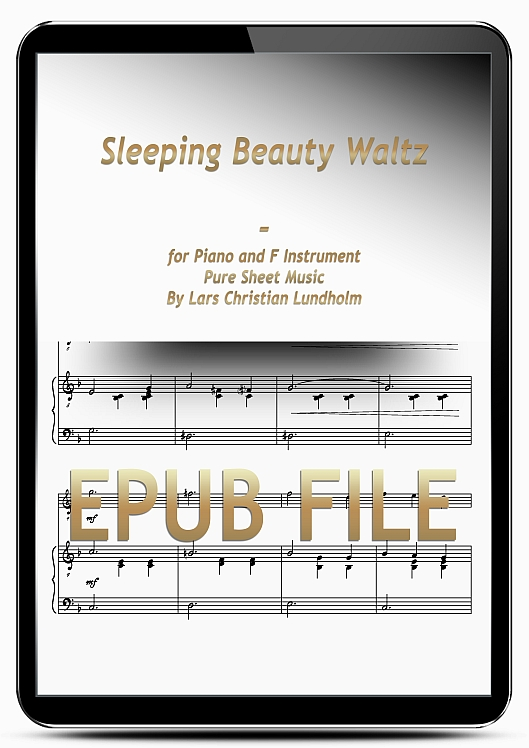 Thumbnail Sleeping Beauty Waltz for Piano and F Instrument (EPUB file), Pure Sheet Music as Ebook arranged by Lars Christian Lundholm