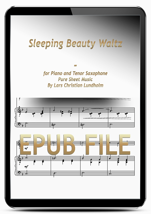 Thumbnail Sleeping Beauty Waltz for Piano and Tenor Saxophone (EPUB file), Pure Sheet Music as Ebook arranged by Lars Christian Lundholm