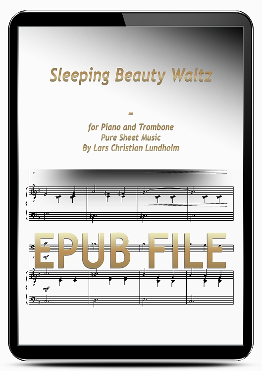 Thumbnail Sleeping Beauty Waltz for Piano and Trombone (EPUB file), Pure Sheet Music as Ebook arranged by Lars Christian Lundholm