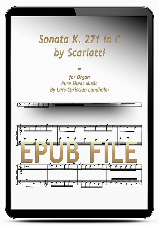 Thumbnail Sonata K. 271 in C by Scarlatti for Organ (EPUB file), Pure Sheet Music as Ebook arranged by Lars Christian Lundholm