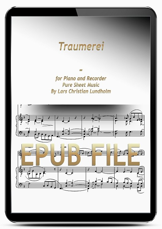 Thumbnail Traumerei for Piano and Recorder (EPUB file), Pure Sheet Music as Ebook arranged by Lars Christian Lundholm