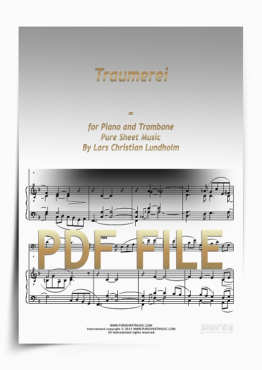 Thumbnail Traumerei for Piano and Trombone (PDF file), Pure Sheet Music arranged by Lars Christian Lundholm