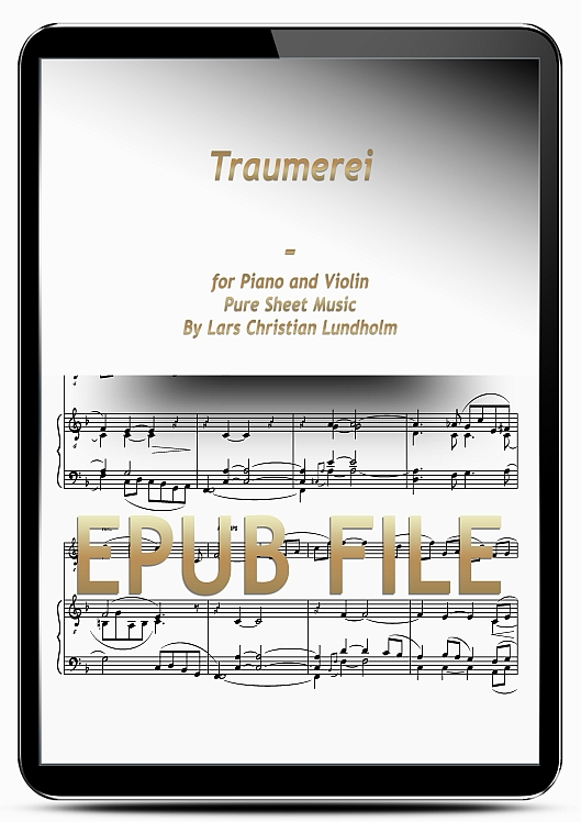 Thumbnail Traumerei for Piano and Violin (EPUB file), Pure Sheet Music as Ebook arranged by Lars Christian Lundholm