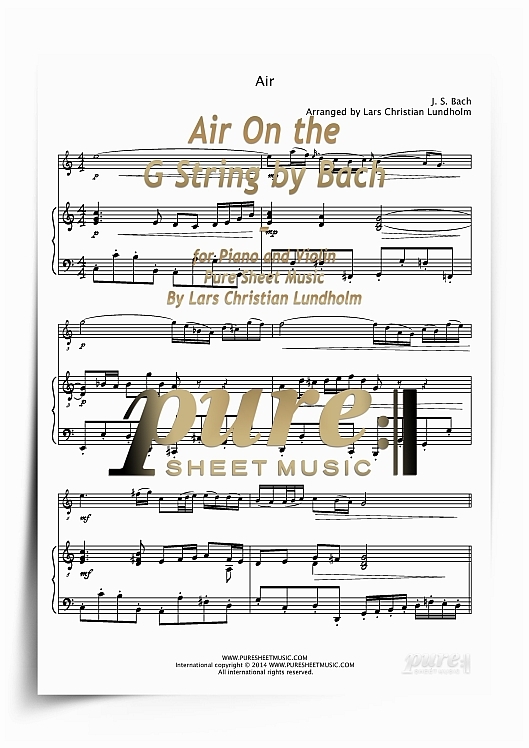 Pay for Air On the G String by Bach for Piano and Violin (PDF file), Pure Sheet Music arranged by Lars Christian Lundholm