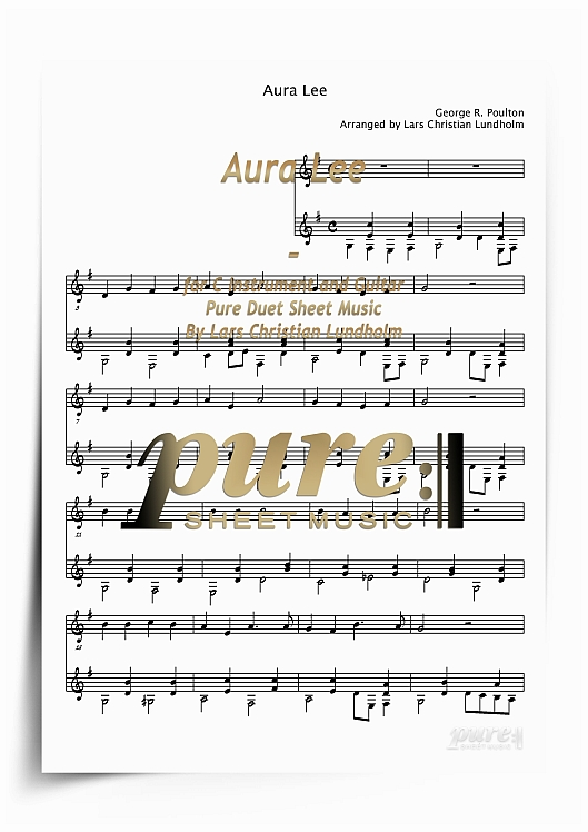 Pay for Aura Lee for C Instrument and Guitar (PDF file), Pure Sheet Music arranged by Lars Christian Lundholm
