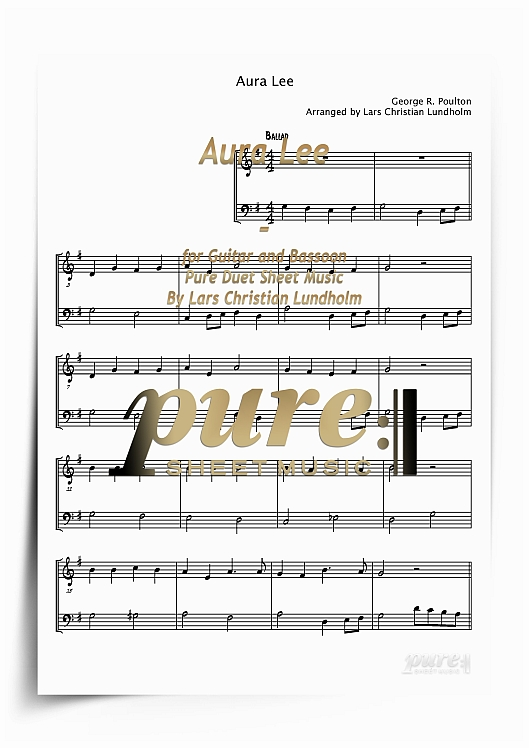 Pay for Aura Lee for Guitar and Bassoon (PDF file), Pure Sheet Music arranged by Lars Christian Lundholm