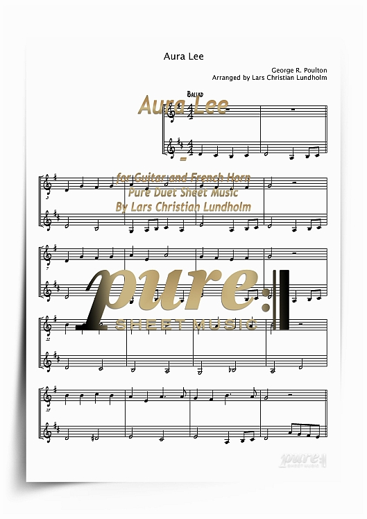 Pay for Aura Lee for Guitar and French Horn (PDF file), Pure Sheet Music arranged by Lars Christian Lundholm