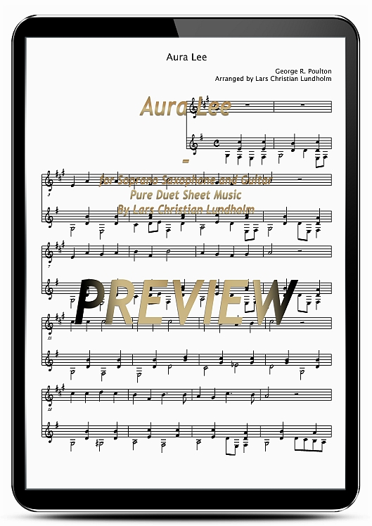 Pay for Aura Lee for Soprano Saxophone and Guitar (EPUB file), Pure Sheet Music as Ebook arranged by Lars Christian Lundholm