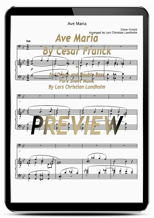 Pay for Ave Maria By Cesar Franck for Organ and Double Bass (EPUB file), Pure Sheet Music as Ebook arranged by Lars Christian Lundholm