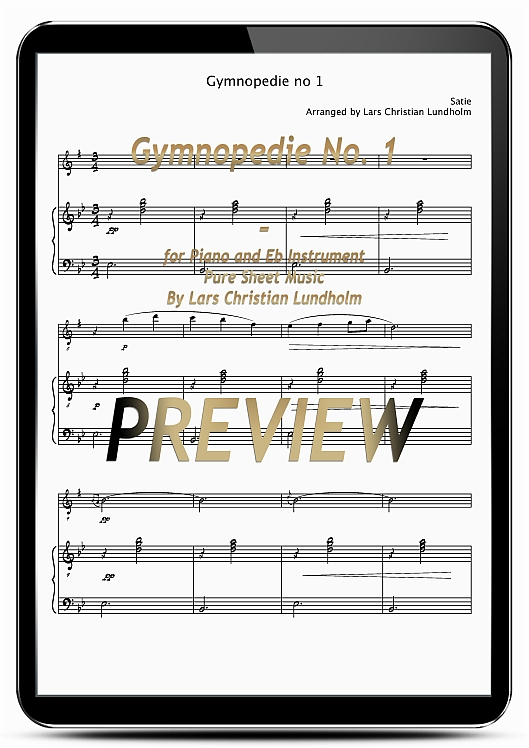 Pay for Gymnopedie No. 1 for Piano and Eb Instrument (EPUB file), Pure Sheet Music as Ebook arranged by Lars Christian Lundholm
