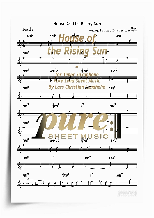House of the Rising Sun for Tenor Saxophone (PDF file), Pure Sheet Music  arranged by Lars Christian Lundholm