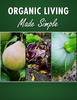 Thumbnail Organic Living Made Simple