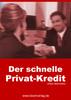 Thumbnail Der schnelle Privat-Kredit - ohne Schufa