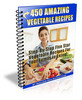 Thumbnail 450 Amazing Vegetable Recipes
