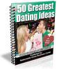 Thumbnail 50 Greatest Dating Ideas