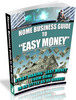 Thumbnail Home Business Guide To Easy Money