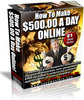Thumbnail How To Make $500.00 A Day Online
