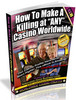 Thumbnail How To Make A Killing At Any Casino Worldwide
