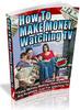 Thumbnail How To Make Money Watching TV