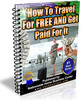 Thumbnail How To Travel For Free And Get Paid For It