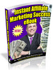 Thumbnail Instant Affiliate Marketing Success