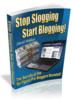 Thumbnail Stop Slogging Start Blogging