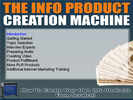 Thumbnail  New Info Product Creation Machine With Resell Rights.zip