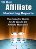 Thumbnail 10 Super Hot Affiliate  Marketing Reports